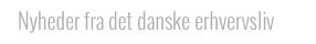 nyheder fra det danske erhvervsliv